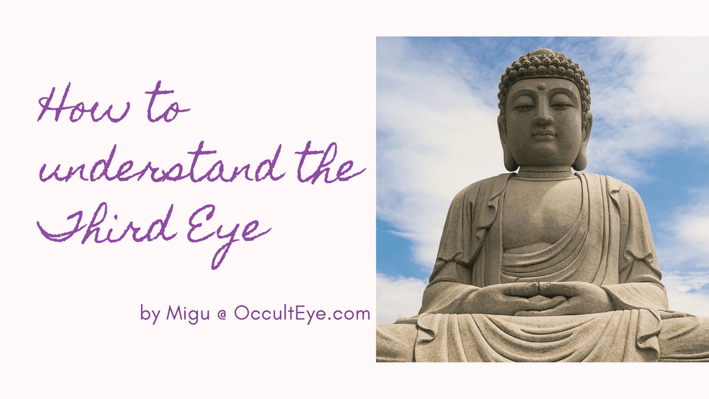 How to understand the Third Eye